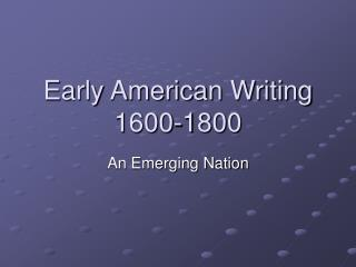 Early American Writing 1600-1800