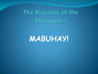 The Republic of the Philippines
