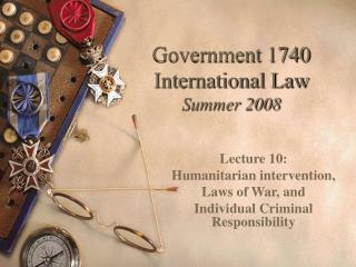 Government 1740 International Law Summer 2008