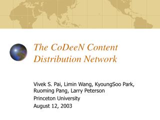 The CoDeeN Content Distribution Network