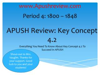 APUSH Review: Key  Concept  4.2