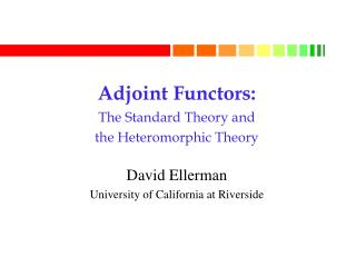 Adjoint Functors: The Standard Theory and  the Heteromorphic Theory