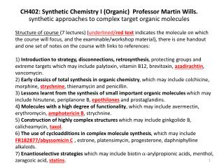 CH402: Synthetic Chemistry I (Organic)  Professor Martin Wills.