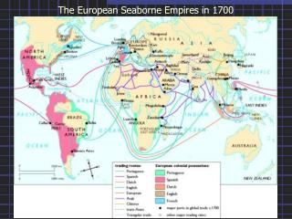 The European Seaborne Empires in 1700