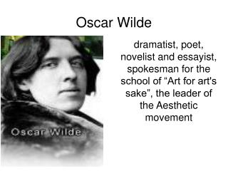 oscar wilde and the aestheticism movement essay Jacki ferrance - oscar wilde's the oscar wilde was a big part of the aesthetic movement oscar wilde's the importance of being earnest directed.