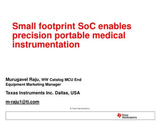 Small footprint SoC enables precision portable medical instrumentation