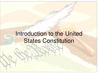 Introduction to the United States Constitution