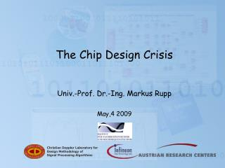 The Chip Design Crisis