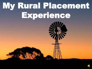 My Rural Placement Experience