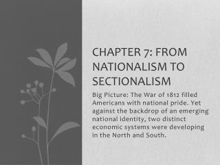 Chapter 7: From Nationalism to sectionalism