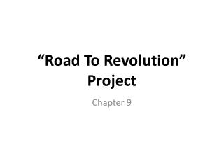 """Road To Revolution"" Project"