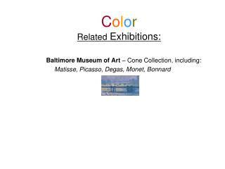 C o l o r Related  Exhibitions: