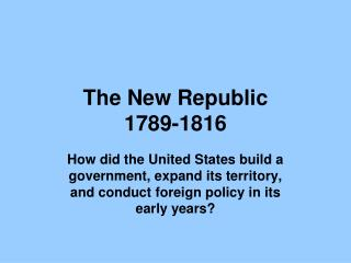 The New Republic 1789-1816