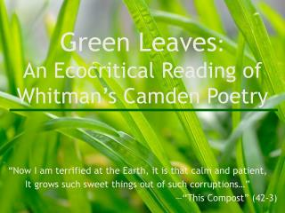 Green Leaves : An Ecocritical Reading of Whitman's Camden Poetry