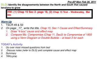 Warm-Up  TSCR 49 & 50 On page _17_ write the title,  Chap 15, Sec 1 Cause and Effect/Summary