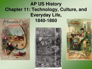 AP US History Chapter 11: Technology, Culture, and Everyday Life, 1840-1860