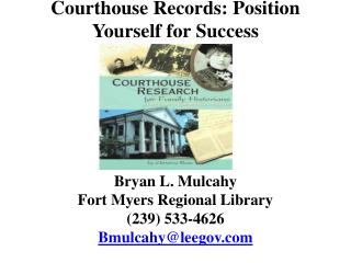 Courthouse Records: Position Yourself for Success