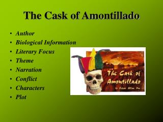 The cask of amontillado theme