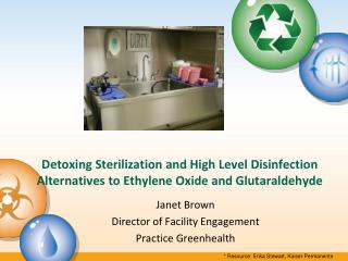 Detoxing Sterilization and High Level Disinfection Alternatives to Ethylene Oxide and Glutaraldehyde