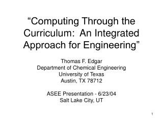 """Computing Through the Curriculum:  An Integrated Approach for Engineering"""