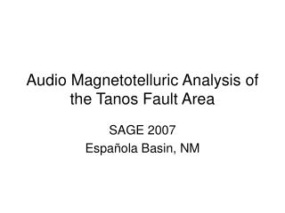 Audio Magnetotelluric Analysis of the Tanos Fault Area