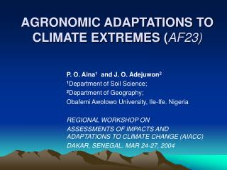 AGRONOMIC ADAPTATIONS TO CLIMATE EXTREMES AF23