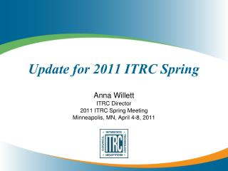 Update for 2011 ITRC Spring