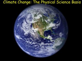 Climate Change: The Physical Science Basis