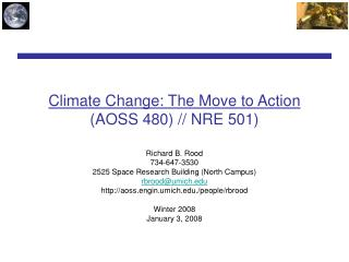 Climate Change: The Move to Action (AOSS 480) // NRE 501)