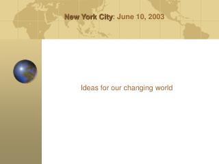 New York City : June 10, 2003