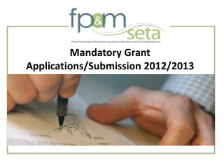 Mandatory Grant Applications/Submission 2012/2013