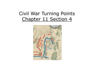Civil War Turning Points Chapter 11 Section 4
