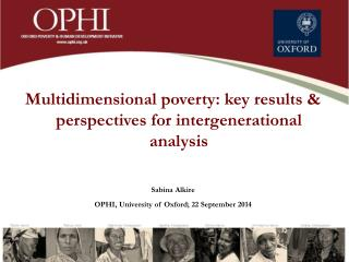 Multidimensional poverty: key results  & perspectives  for intergenerational  analysis