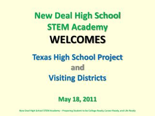 New Deal High School STEM Academy WELCOMES