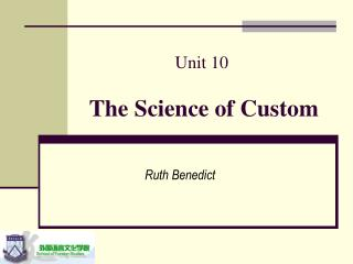 Unit 10 The Science of Custom