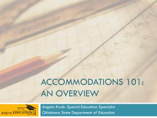 Accommodations 101: An overview