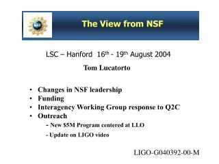 LSC – Hanford  16 th  - 19 th  August 2004