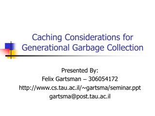 Caching Considerations for Generational Garbage Collection