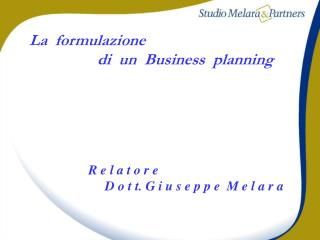 La  formulazione                   di  un  Business  planning