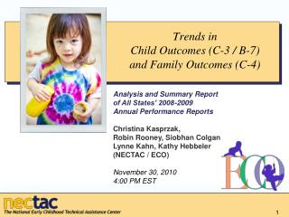 Trends in Child Outcomes (C-3 / B-7) and Family Outcomes (C-4)