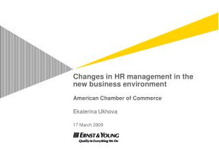 Changes in HR management in the new business environment American Chamber of Commerce