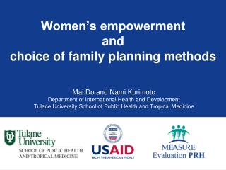 Women's empowerment  and  choice of family planning methods