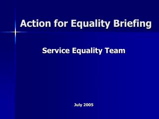 Action for Equality Briefing