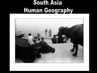 South Asia  Human Geography