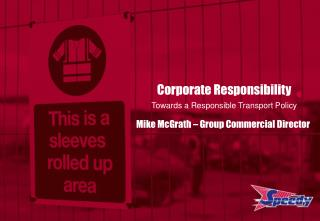 Corporate Responsibility Towards a Responsible Transport Policy