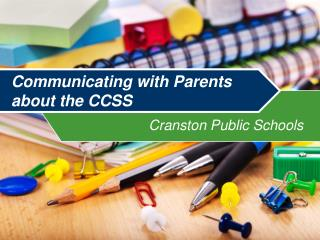 Communicating with Parents  about the CCSS