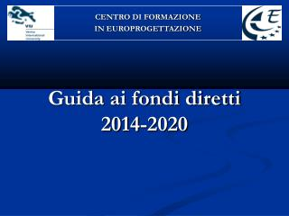 Guida ai fondi diretti 2014-2020