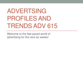 Advertsing PROFILES AND TRENDS ADV 615