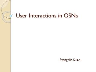 User Interactions in OSNs