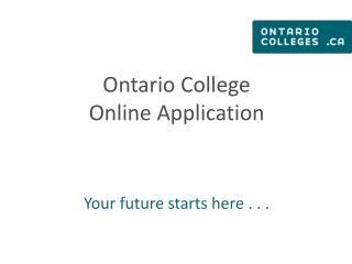 Ontario College  Online Application